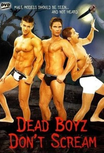 "Poster for the movie ""Dead Boyz Don't Scream"""