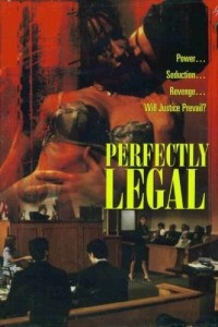 "Poster for the movie ""Perfectly Legal"""