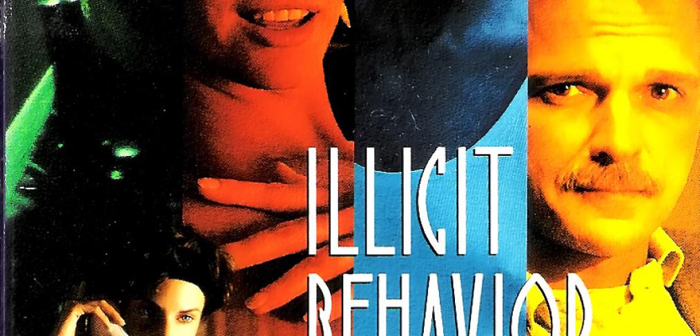 "Poster for the movie ""Illicit Behavior"""